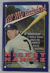 "Mickey Mantle Autographed ""All My Octobers"" Hardcover Book"
