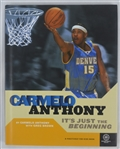 "Carmelo Anthony Autographed ""It's Just the Beginning"" Hardcover Book"