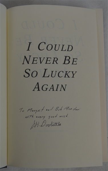 I Could Never Be So Luckey Again Book Signed by James Doolittle