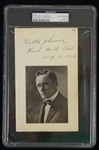 Walter Johnson Autographed & Inscribed Cut Photograph Signed August 11th, 1913 PSA/DNA