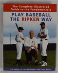 """Play Baseball the Ripken Way"" Hard Ccover Book Signed By Cal Ripken Jr. & Bill Ripken"