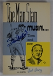 """The Man Stan Musial . . . Then and Now"" Soft Cover Book Signed by Stan Musial & Bob Broeg"