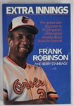"""Extra Innings"" Hard Cover Book Signed by Frank Robinson"