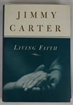 "Jimmy Carter Autographed ""Living Faith"" Hardcover Book"