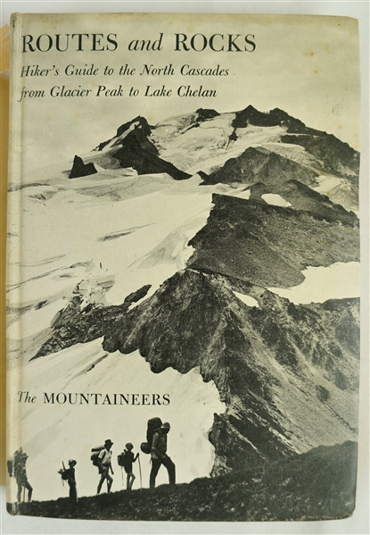 Routes & Rocks 1965 Hard Cover 4th Edition Copy by The Mountaineers