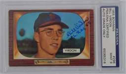 Bill Virdon Autographed & Inscribed 1955 Bowman Rookie Card PSA/DNA 9 Mint